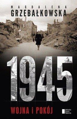 1945. Wojna i pokój (wersja z autografem)