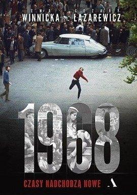 1968. Czasy nadchodzą nowe