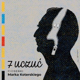 7 uczuć. Piosenki Marka Koterskiego