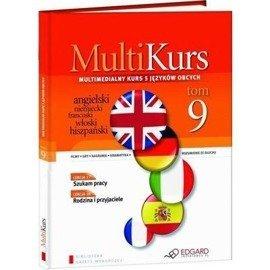 Multikurs. Lekcje: 17 - Szukam pracy; 18 - Rodzina i przyjaciele; TEST 3 (lekcje 13-18)