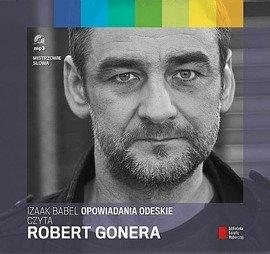 """""""Opowiadania odeskie"""" Izaak Babel czyta Robert Gonera"""