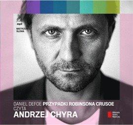 """""""Przypadki Robinsona Crusoe"""" Daniel Defoe czyta Andrzej Chyra"""