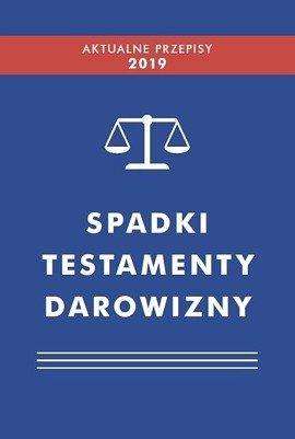 Spadki, testamenty, darowizny 2019