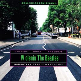 W cieniu The Beatles