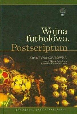 Wojna futbolowa. Postscriptum